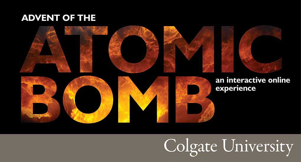 "Colgate University's promo for their course ""Advent of the Atomic Bomb"""