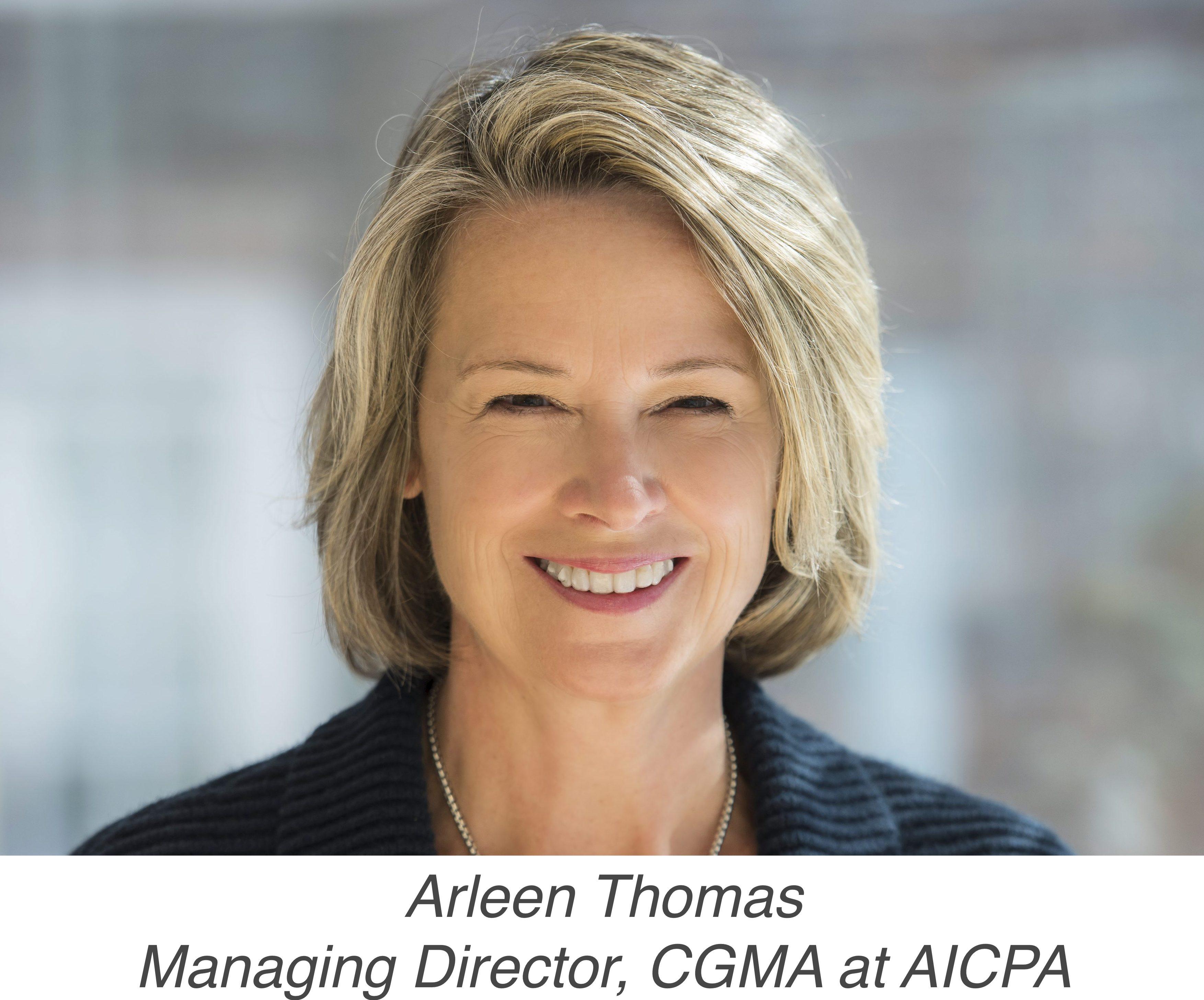 Arleen Thomas, Managing Direction, CGMA at AICPA