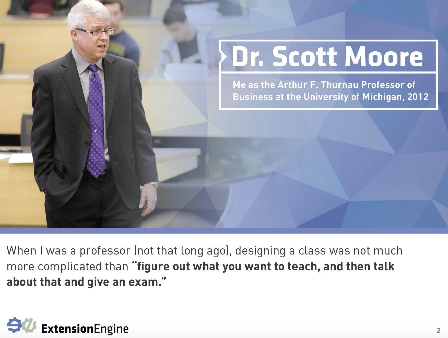 Dr Scott Moore Online Program Management University of Michigan Custom Leanring Experiences